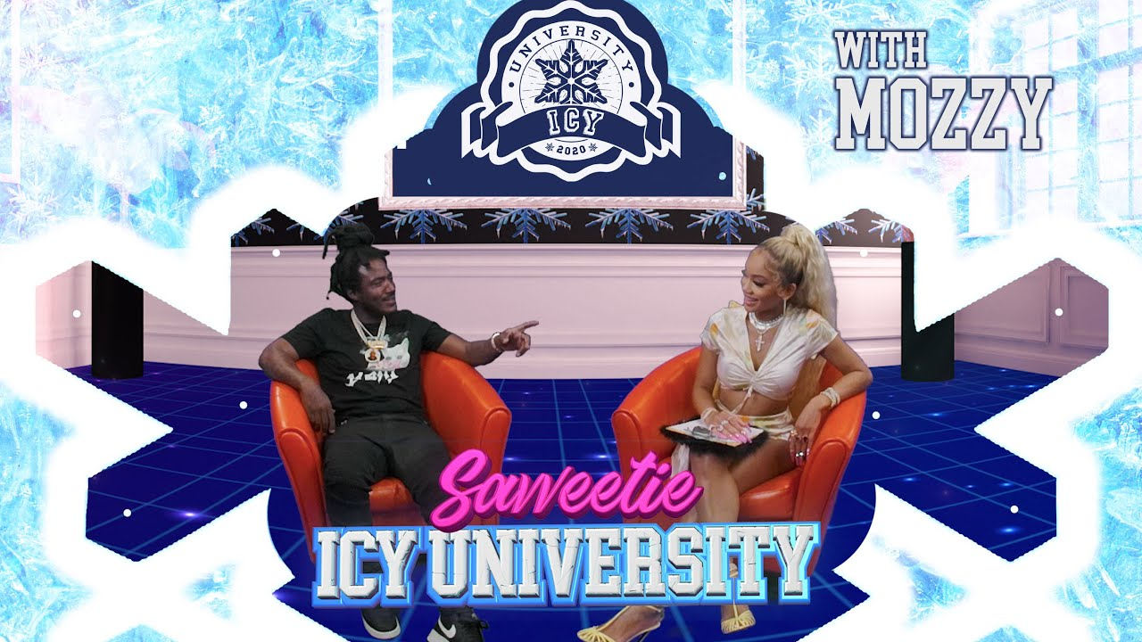 Saweetie - The Power of Independence w: Mozzy [Icy University S2 EP 2]