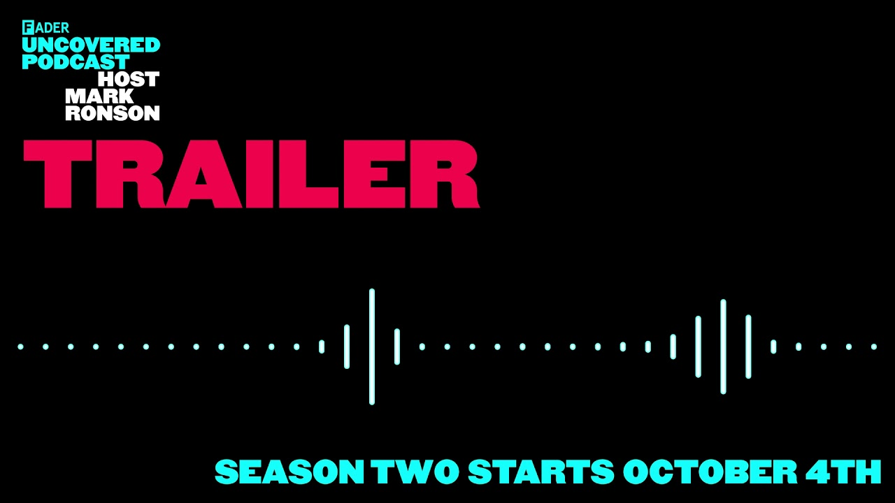 The FADER Uncovered Season Two Trailer