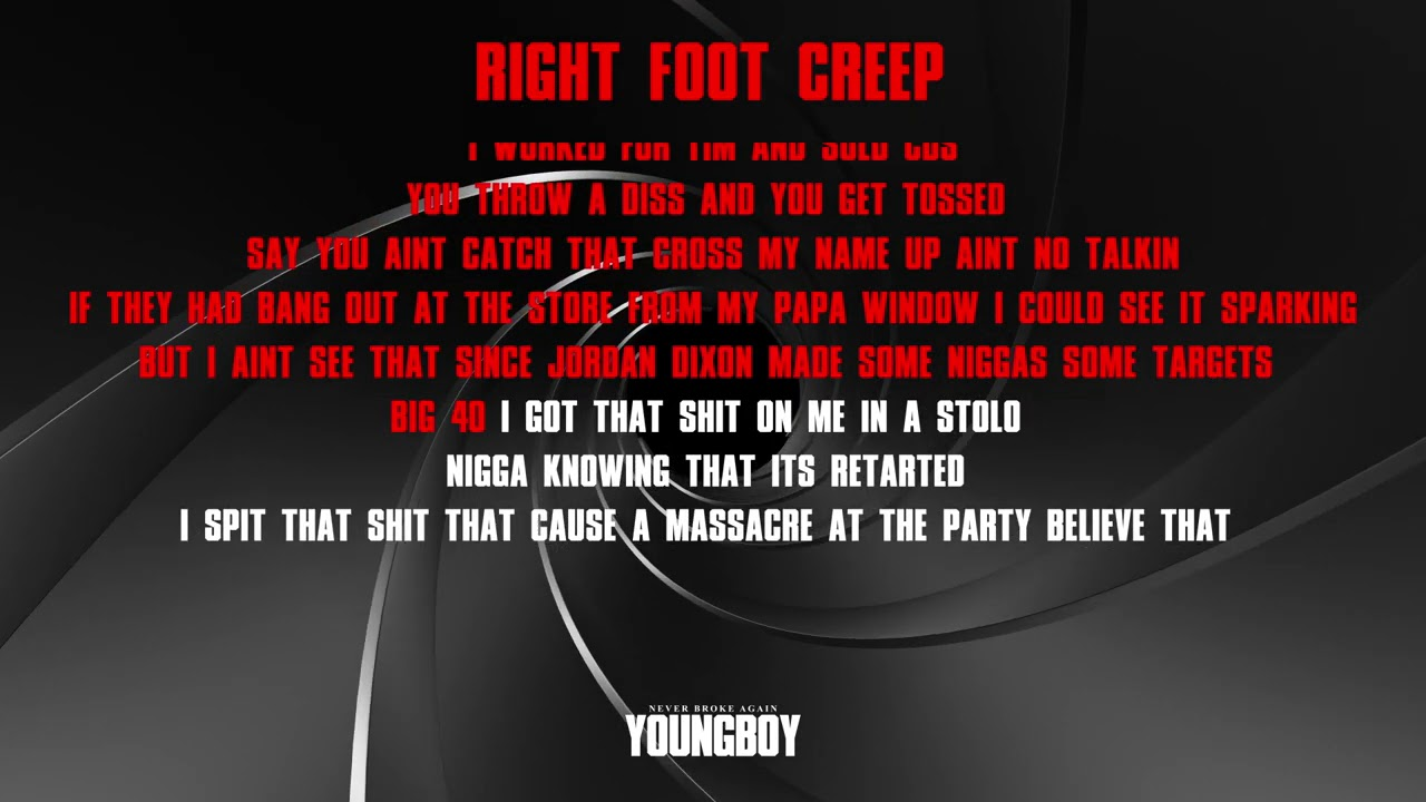 YoungBoy Never Broke Again - Right Foot Creep [Official Lyric Video]