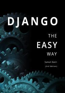Django – The Easy Way 3rd Edition