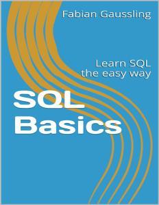 SQL Basics: Learn SQL the easy way
