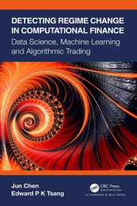 Detecting regime change in computational finance: data science, machine learning and algorithmic trading