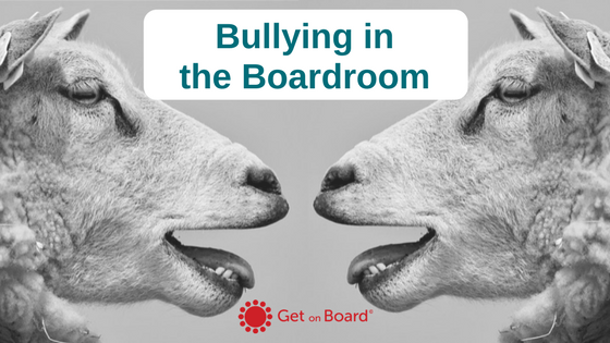 Bullying in the Boardroom