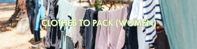 Clothes to Pack for South East Asia Get Out There Tours