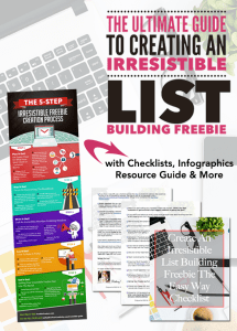 Ultimate Guide To Creating An Irresistible List Building Freebie