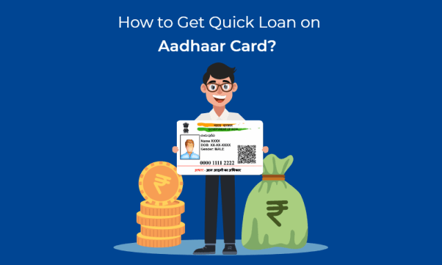 How to Apply for a Personal Loan Using Aadhar Card in 2021?