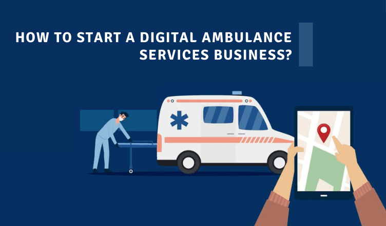 How To Start Ambulance App With An Uber-like App Solution? - Get Post On Top