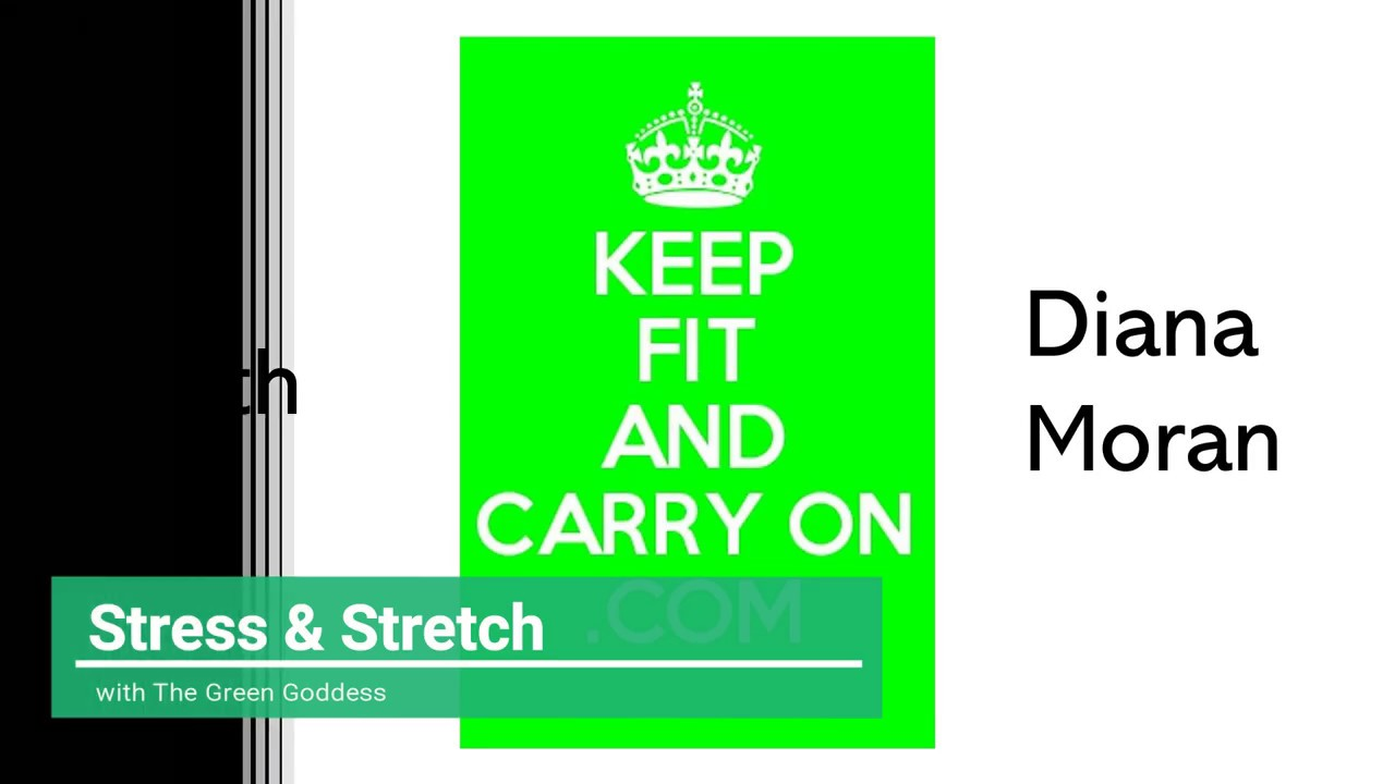 release your stress and stretch with Diana Moran