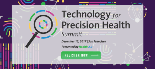 2017 11 30 14 21 01 - Technology for Precision Health Summit: December 12th - San Francisco
