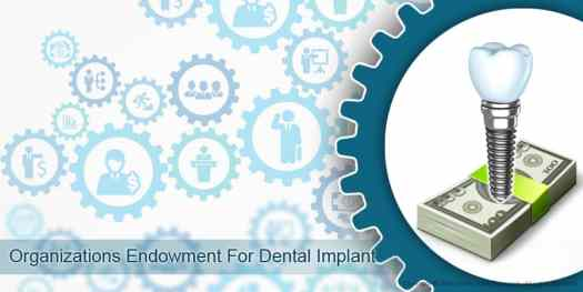 6 Organizations Endowment For Dental Implant - Factors Impacting Dental Implants Market Growth