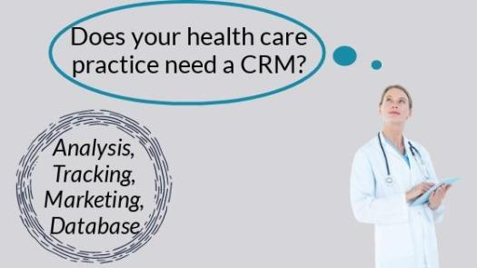 image2 - Why Your Healthcare Practice Needs a CRM