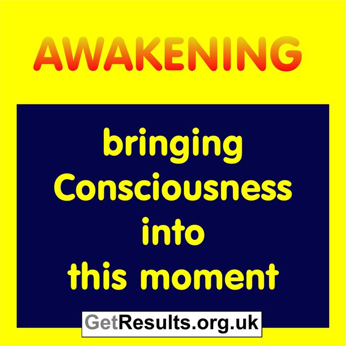 Get Results: awakening