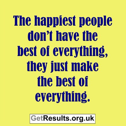 Get Results: make the best of everything