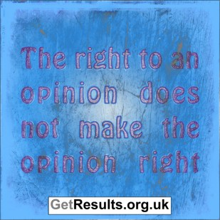Get Results: the right to an opinion