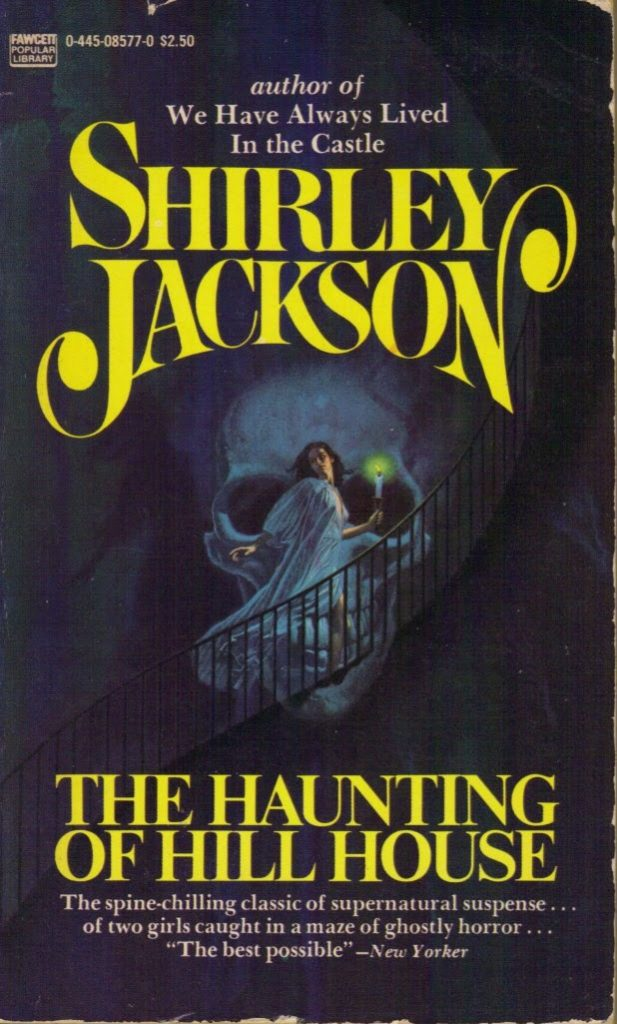 The Haunting of Hill House by Shirley Jackson | 25 Scary Books That Will Keep You Up All Night Awake