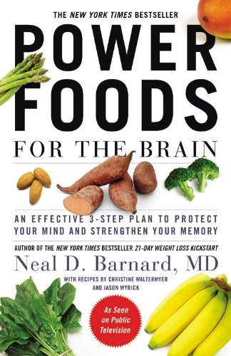 Power-Foods-for-the-Brain-An-Effective-3-Step-Plan-to-Protect-Your-Mind-and-Strengthen-Your-Memory-0
