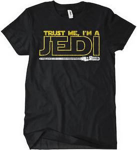 Trust Me I'm A Jedi T-Shirt Star Wars t-shirt