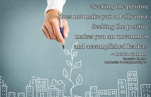 Read more about the article Uncommon Leaders Seek The Positive
