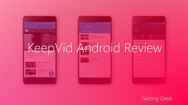 KeepVid Android Review: A Great Way of Downloading Media On The Go