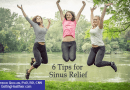 6 Tips for Sinus Relief