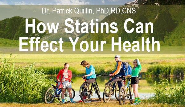 How Statins Can Effect Your Health