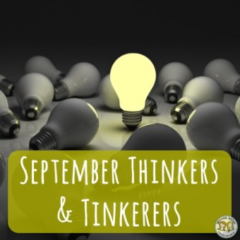 September Thinkers and Tinkerers