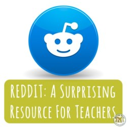 Teacher Tools: Using REDDIT to Discover Top Education Trends