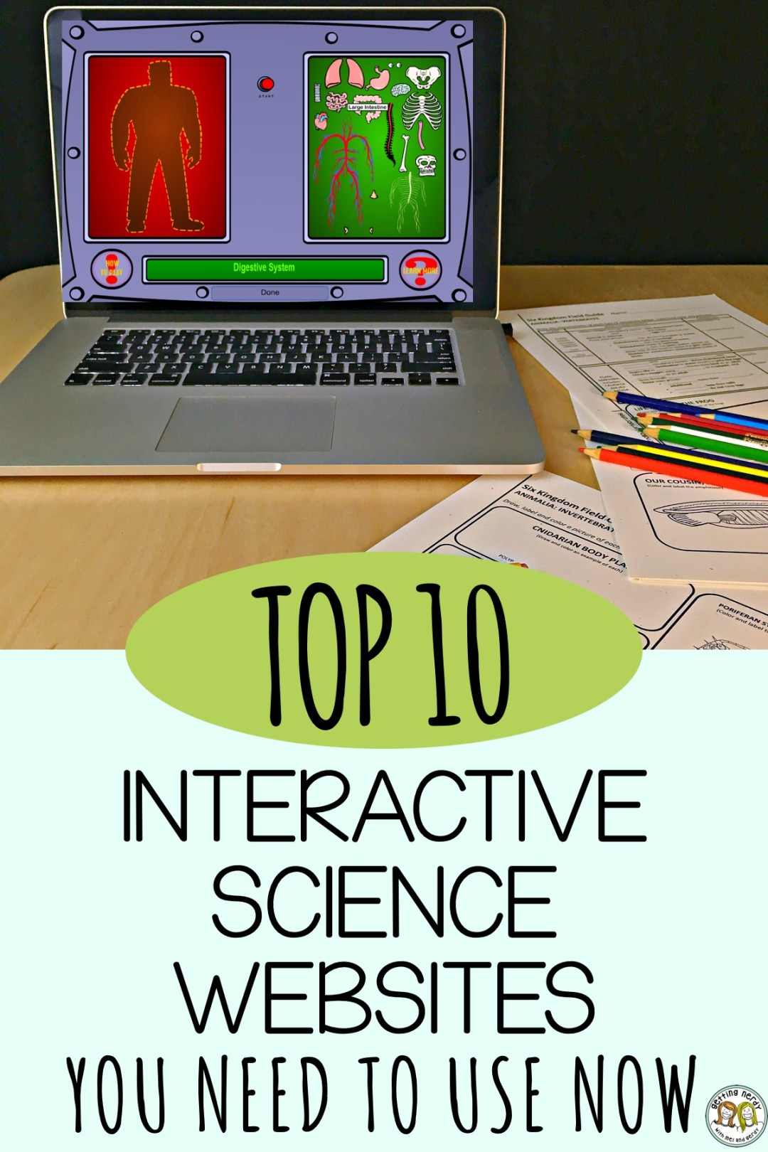 If you're looking for something fun to do while teaching science, here's our top ten list of interactive websites for scientific learning #gettingnerdyscience #interactivelearning #topsciencesites