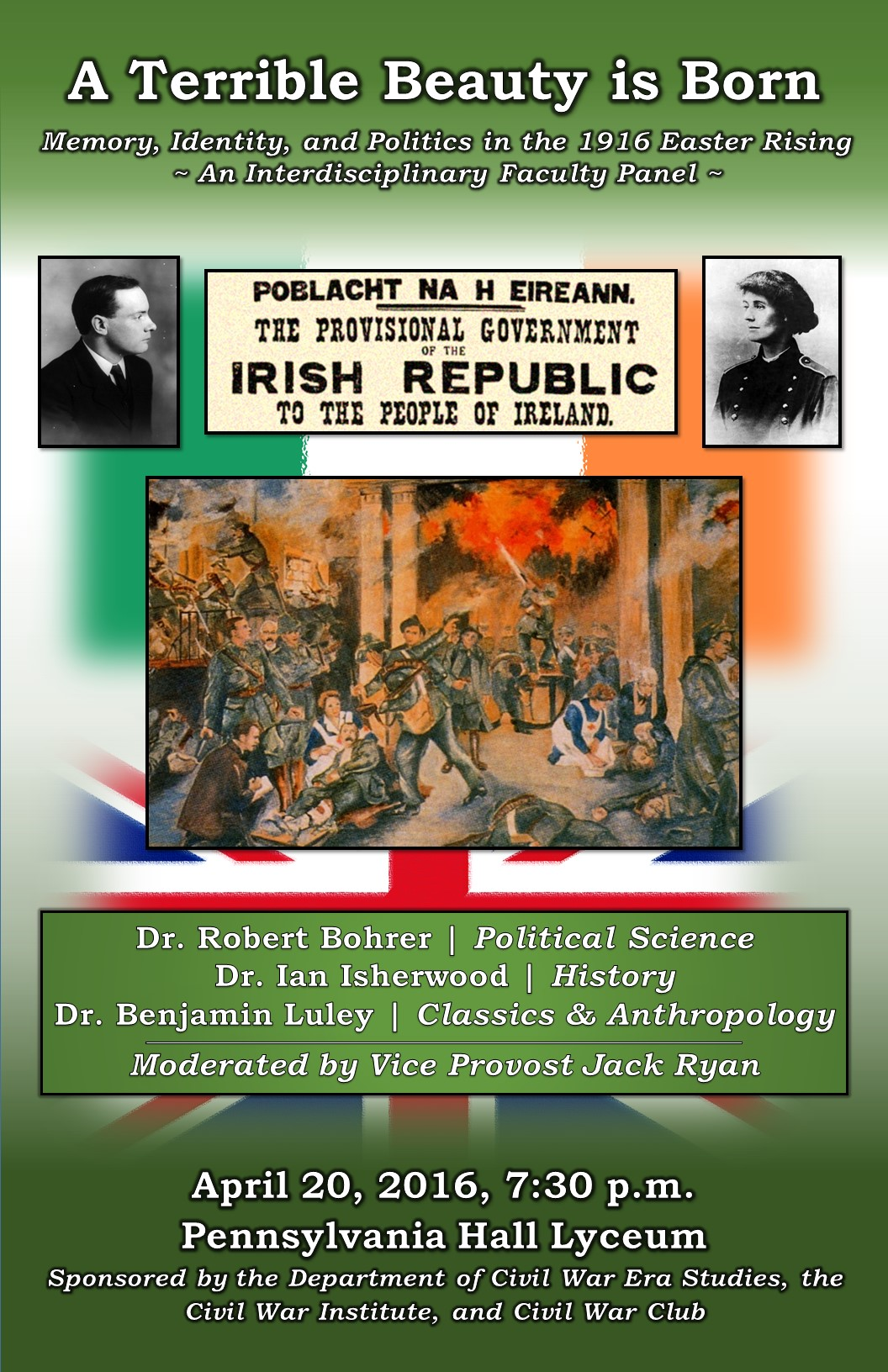 """A Terrible Beauty is Born"":  A Panel on the 1916 Easter Rising"