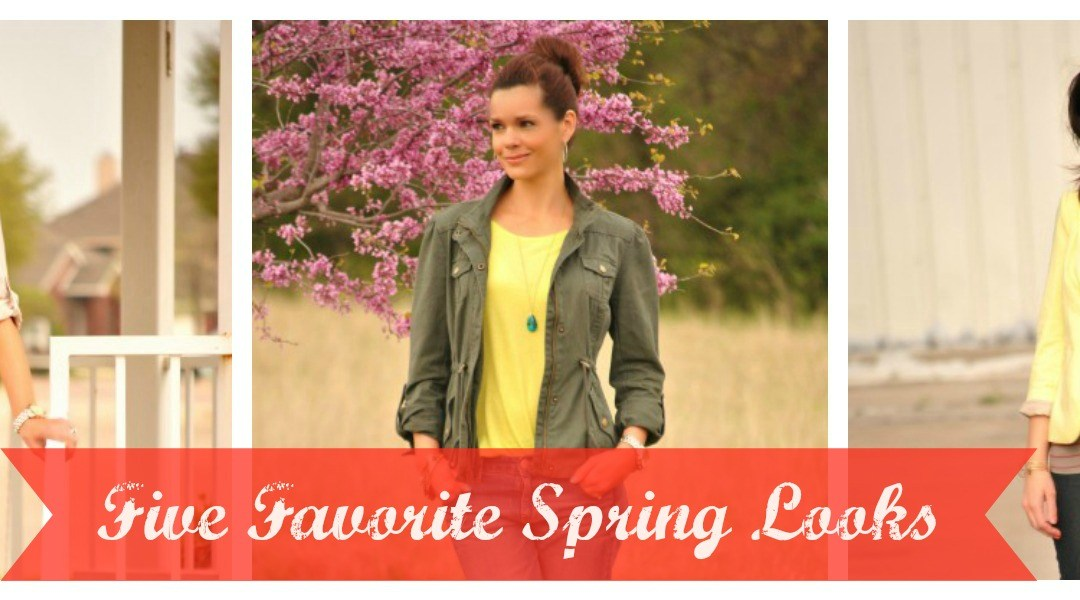 Spring Style | Five Favorite Looks