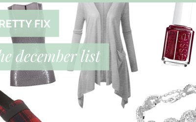Pretty Fix – The December List