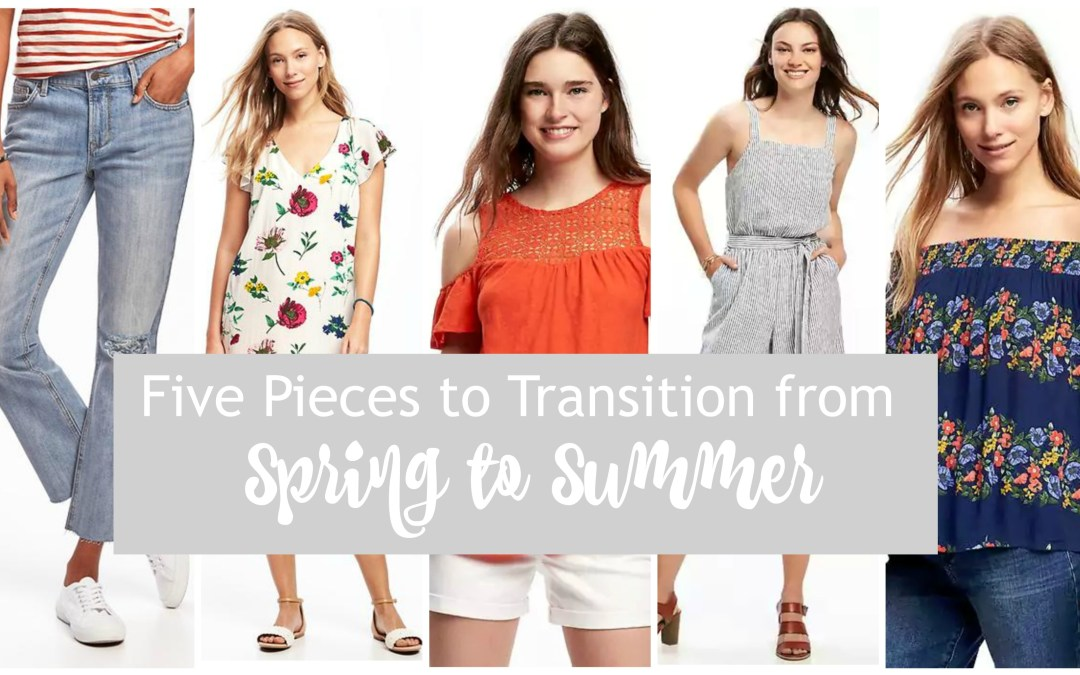Five Spring to Summer Transition Pieces