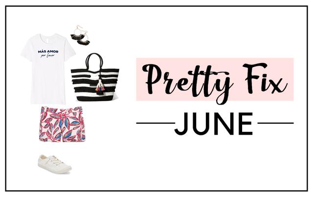 Pretty Fix:  The June List