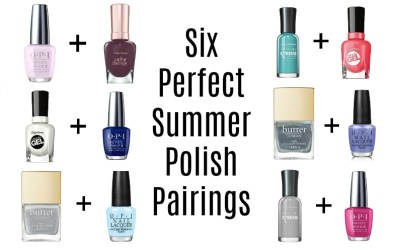 Six Perfect Summer Polish Pairings