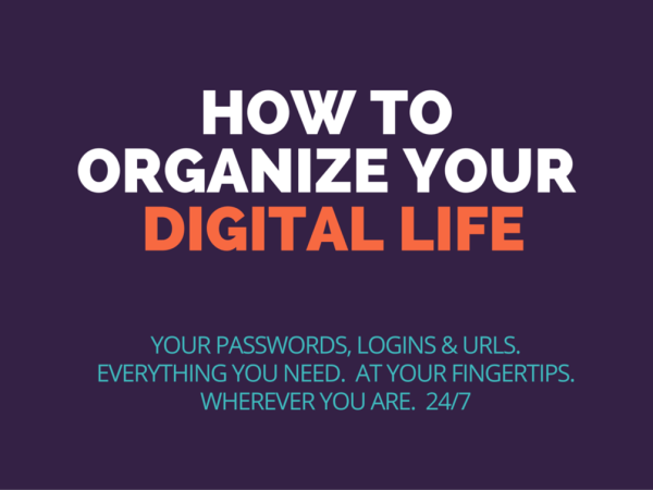 How To Organize Your Digital Life | https://gum.co/digitallife