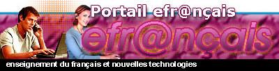 efr@nçais: portail de l'enseignement et des nouvelles technologies