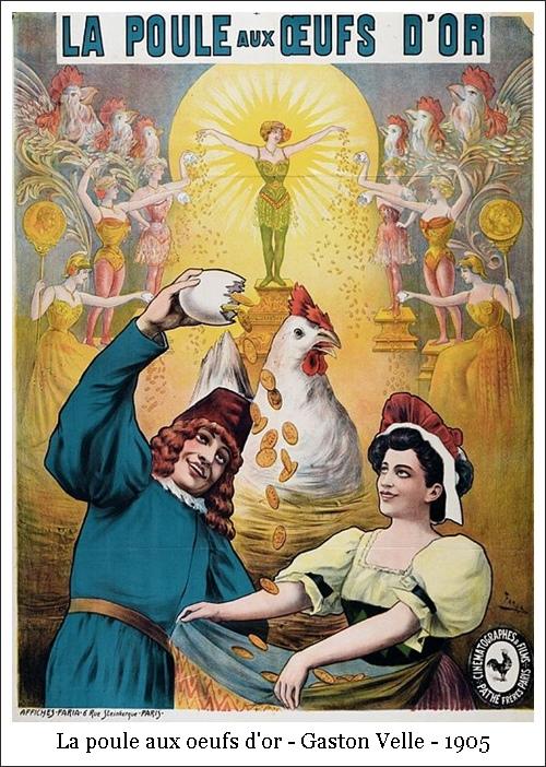 La poule aux oeufs d'or – Gaston Velle – 1905