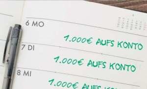 1000 € auf das Konto täglich
