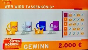 Wer wird Tassenkönig - Guten Morgen Deutschland Gewinnspiel