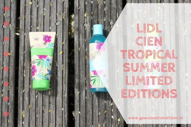 Lidl Cien Tropical Summer LImited Editions
