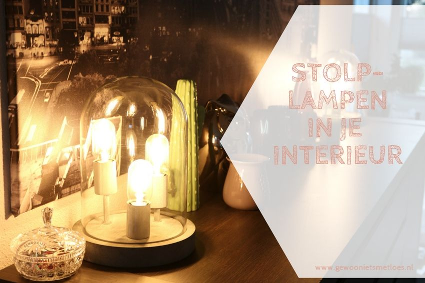 [:nl]Stolplampen in je interieur[:]