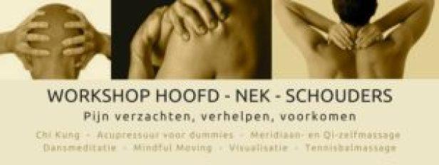 hoofpdpijn, nekpijn, schouderpijn, workshop, Chi Kung, acupressuur, dansmeditatie, MIndful Moving, Visualisatie, gezondheid-workshops.nl