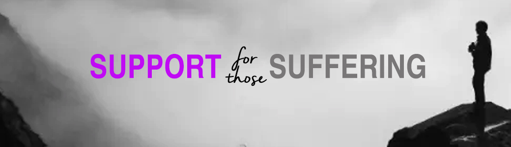 Support for those Suffering