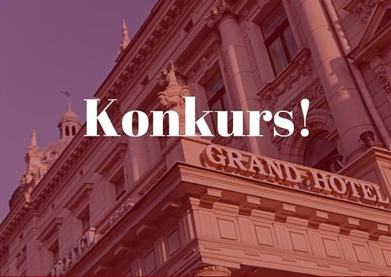 Konkurs fotograficzny Grand Hotel Lublinianka