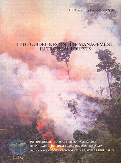 Title Page of the ITTO Guidelines on Fire Management in Tropical Forests