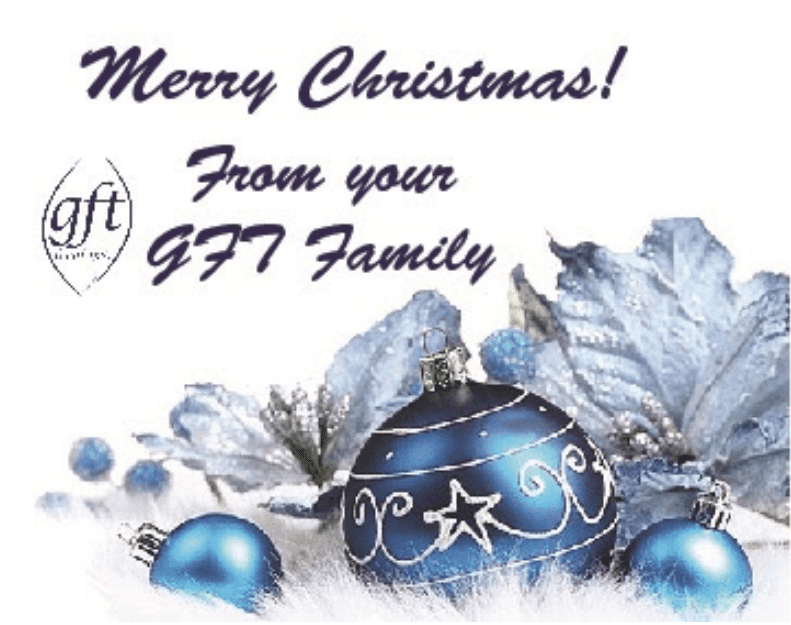 MERRY CHRISTMAS FROM GFT