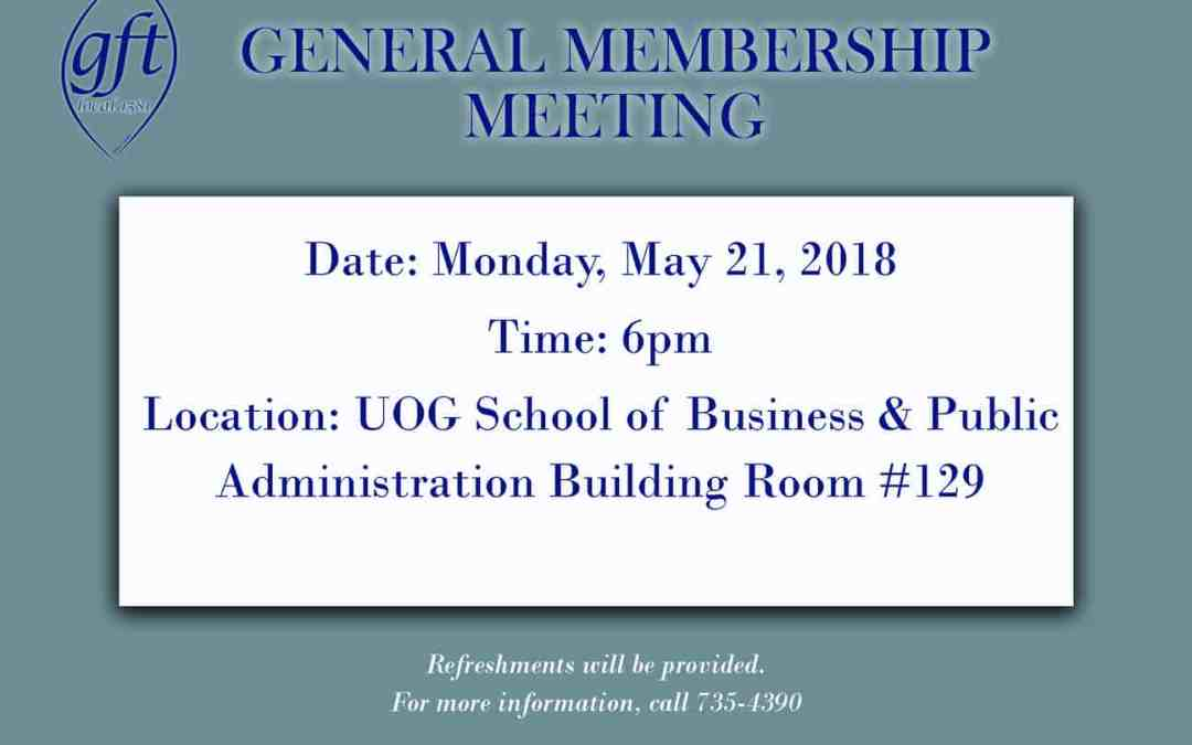 GENERAL MEMBERSHIP MEETING MOVED TO MAY 21