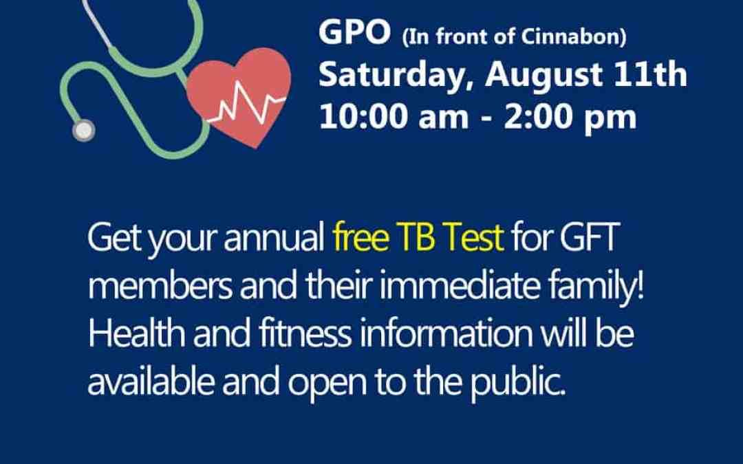 GFT TB Test & Health Fair: Saturday, August 11