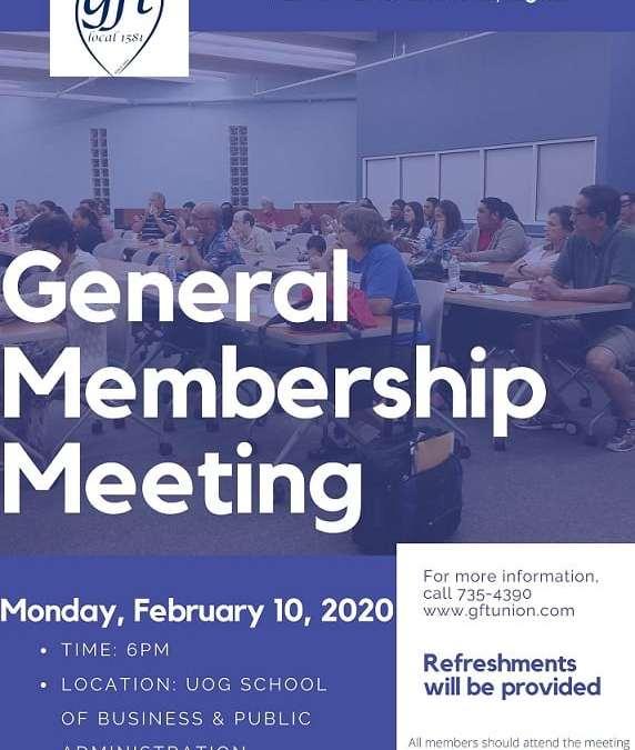 GENERAL MEMBERSHIP MEETING: MONDAY, FEBRUARY 10