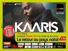 Le Retour au pays natal de KAARIS , le 18 Aout au Palais de la culture